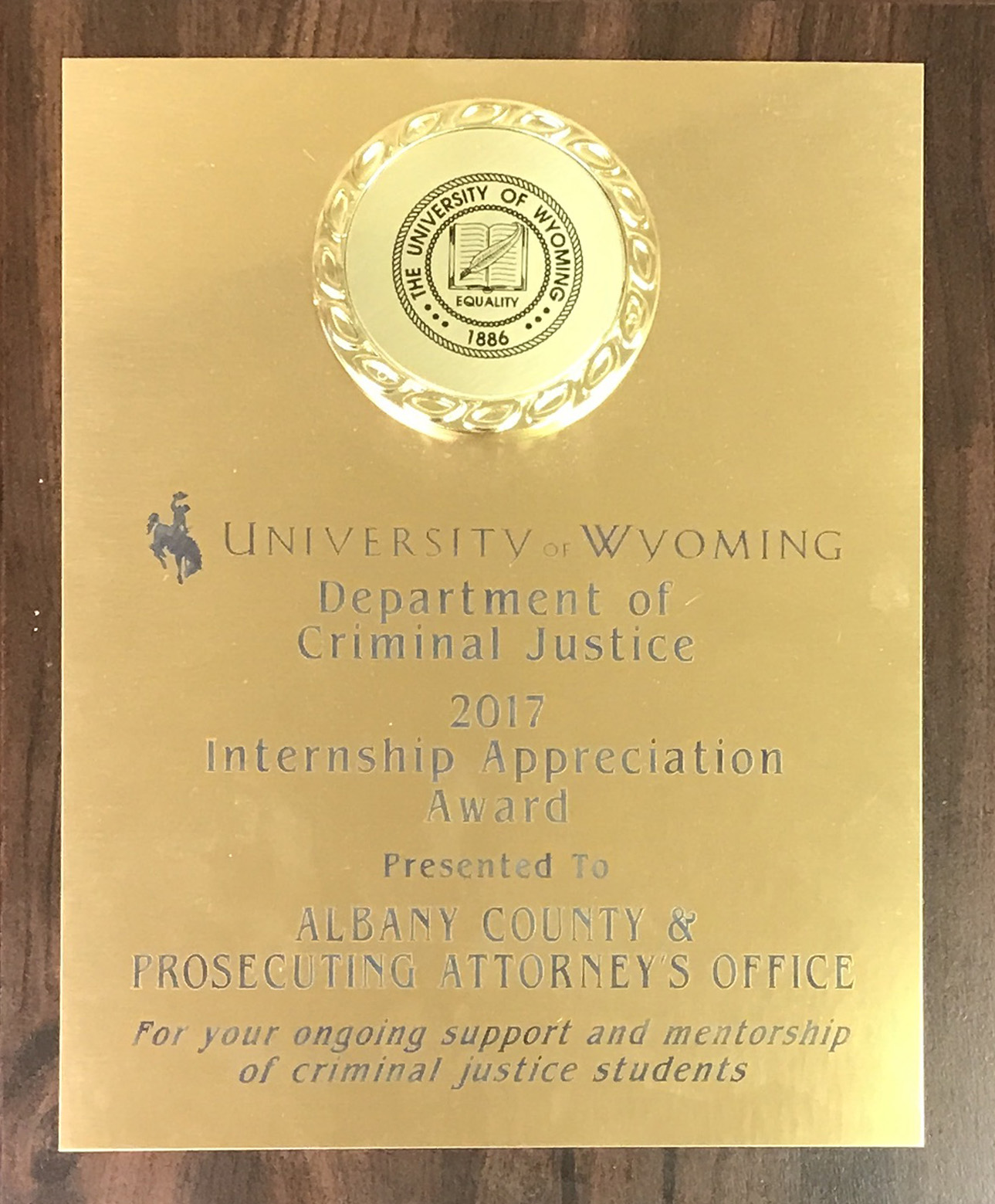 2017 University of Wyoming Department of Criminal Justice Internship Appreciation Award Plaque